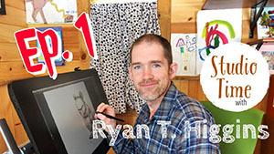 Studio Time with Ryan T. Higgins